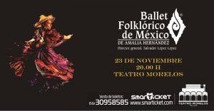 Ballet Folklórico de México en Toluca @ Teatro Morelos