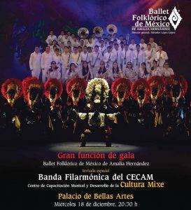 Ballet Folklórico de México Función de Gala con Banda Mixe @ Palacio de Bellas Artes