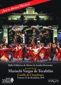 Ballet Folklórico de México con el Mariachi Vargas @ Castillo de Chapultepec
